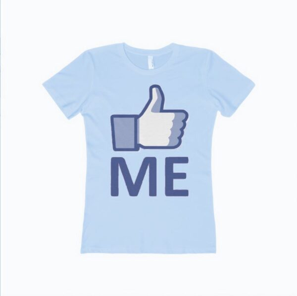 """""""LIKE ME"""" Women's Boyfriend Tee by AR Talking Shirts"""